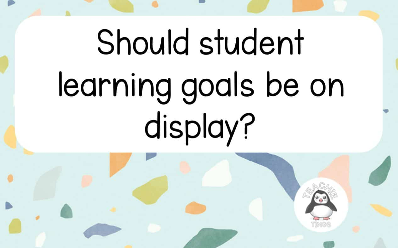 Should student goals be on display?