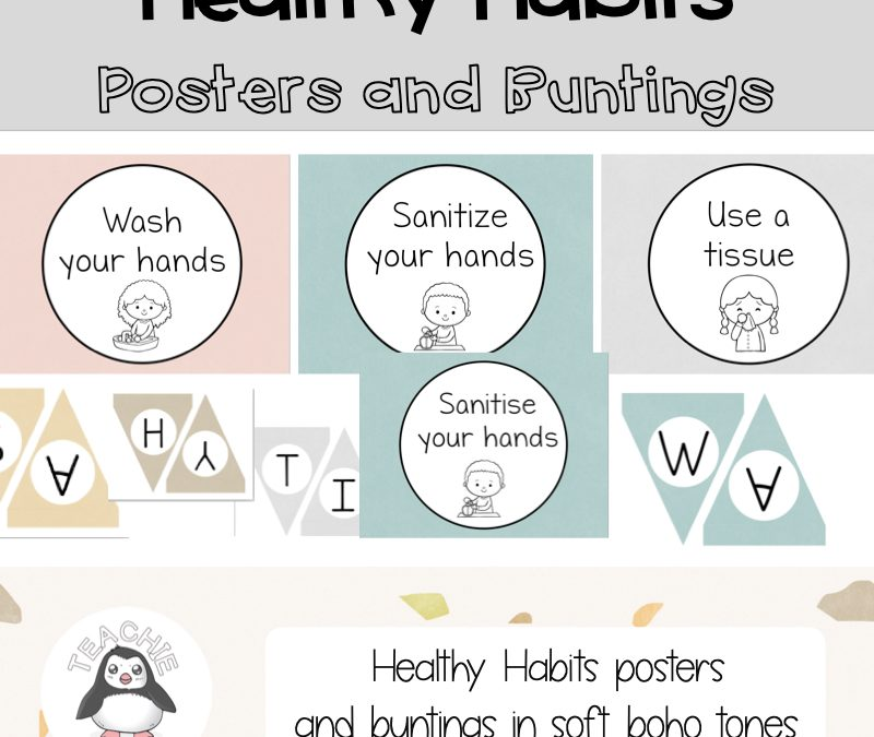 Healthy Habits Posters and Buntings