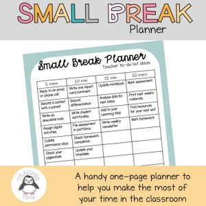small break planner